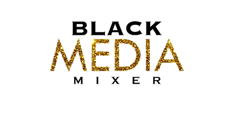 3rd Annual Black Media Mixer Dallas tickets