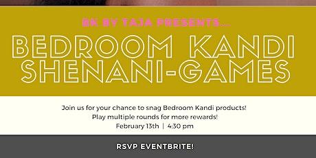 "Bedroom Kandi Shenani-games: ""Lovers & Friends"" tickets"
