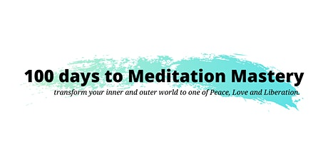 100 days to Meditation Mastery tickets