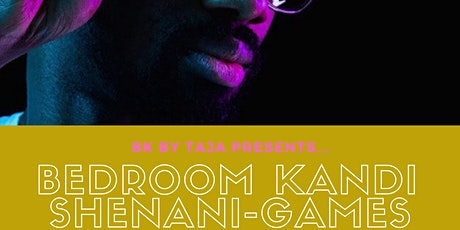 """Bedroom Kandi Shenani-games: """"Cater to You"""" tickets"""