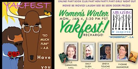 Jan. 4 at 5:30 pm Pacific: Women's Winter Yakfest! Mondays tickets
