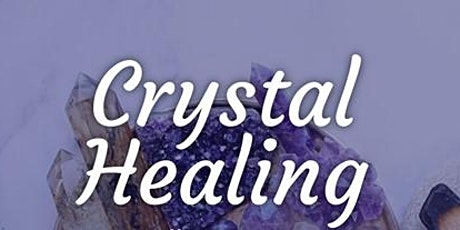 Crystal Course - A beginners guide to Healing Crystals. tickets