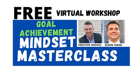 Mindset Masterclass w/ Preston Weekes & Eldin Hasa tickets