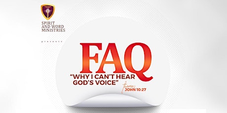 "FAQ ""Why can't I hear from God?"" tickets"