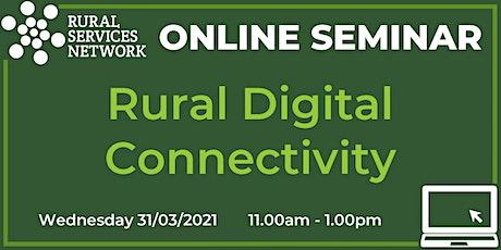 RSN Seminar: Rural Digital Connectivity tickets