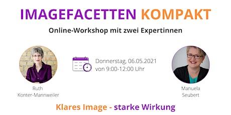 IMAGEFACETTEN KOMPAKT  Online-Workshop für klares Image und starke Wirkung tickets