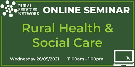 RSN Seminar: Rural Health & Social Care tickets