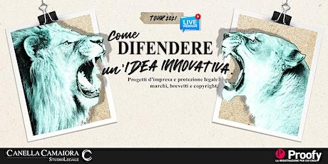 Come difendere un'idea innovativa® Tour 2020/2021 – Brescia biglietti