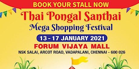 THAI PONGAL SANTHAI - MEGA SHOPPING FESTIVAL tickets