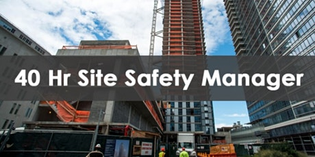 40 Hour Site Safety Manager tickets