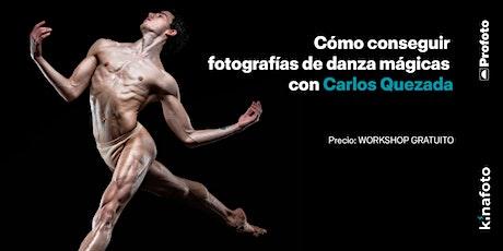 Workshop Carlos Quezada: Cómo conseguir fotografías de danza mágicas entradas