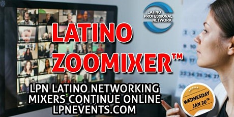 Latino Professional Networking Zoomixer™ tickets