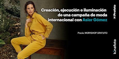 Workshop Asier Gómez: Creación y ejecución de una campaña de moda entradas