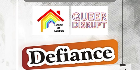 Defiance: Queerness in a State of Illegality tickets