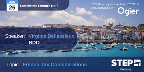 STEP Lunchtime Lecture No.6: French Tax Considerations tickets
