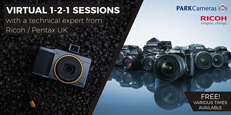 FREE Virtual 1-2-1 sessions with Pentax / Ricoh tickets