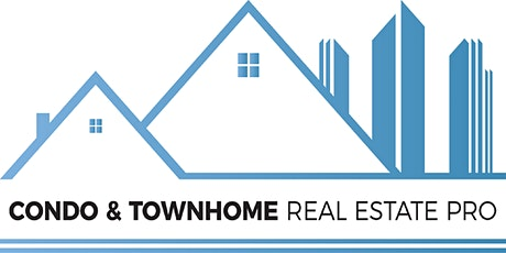 Condo & Townhome Real Estate Pro Designation -6 HR CE Zoom tickets