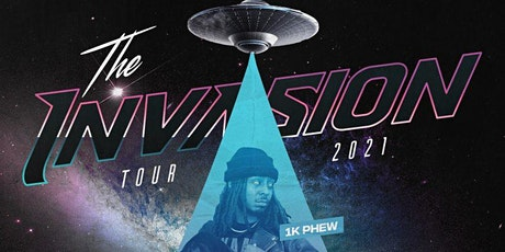 The Invasion Tour 2021 Featuring: 1K Phew & Steven Malcolm tickets