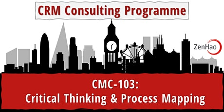 CMC-103:  Critical Thinking & Process Mapping (Summer 2021) tickets
