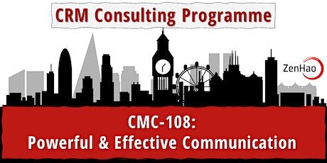 CMC-108:  Powerful & Effective Communication (Summer 2021) tickets