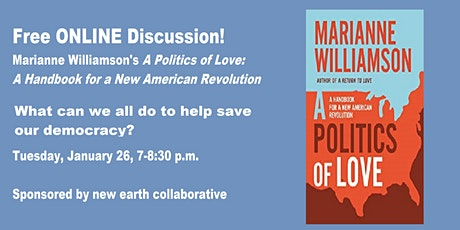 Online Discussion: Marianne Williamson's A Politics of Love tickets