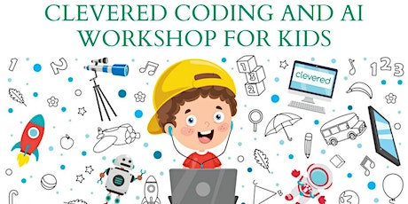 FREE Artificial Intelligence & Coding Workshop for Kids (Age 8 to 16) tickets