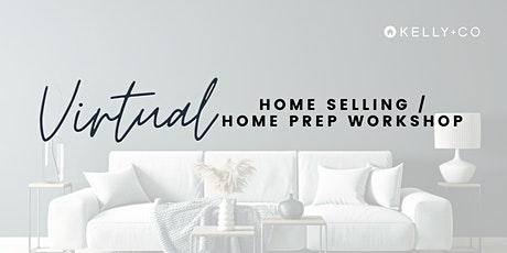Virtual Downsizing Home Selling / Home Prep Workshop tickets