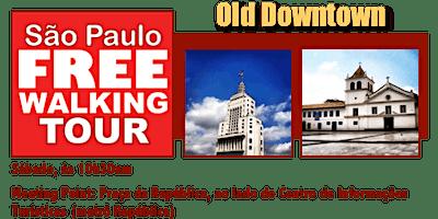 SP+Free+Walking+Tour+-+OLD+DOWNTOWN+%28Portugu%C3