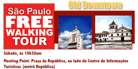 SP Free Walking Tour - OLD DOWNTOWN (Português) tickets