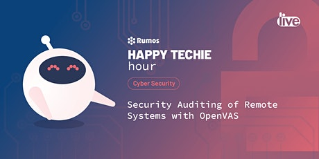 "Happy Techie Hour ""Security Auditing of Remote Systems with OpenVAS"" bilhetes"