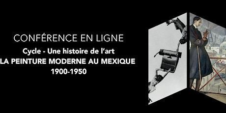 """Conférence en ligne """"La peinture moderne au Mexique, 1900-1950"""" tickets"""