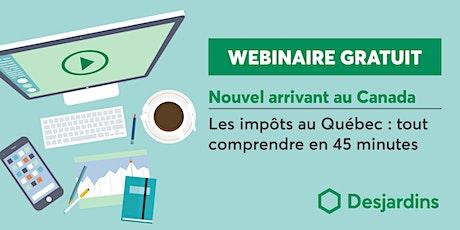 Les impôts au Québec, tout comprendre en 45 min. billets
