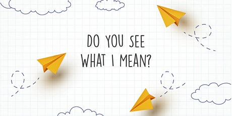 Do You See What I Mean? Facilitating Courageous Conversations Visually tickets