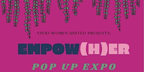 EMPOW(H)ER Women Pop Up Expo tickets