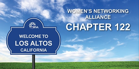 Women's Networking Alliance Ch. 122 Meeting (Los Altos, CA) ingressos