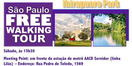 SP Free Walking Tour - IBIRAPUERA PARK (Português) tickets