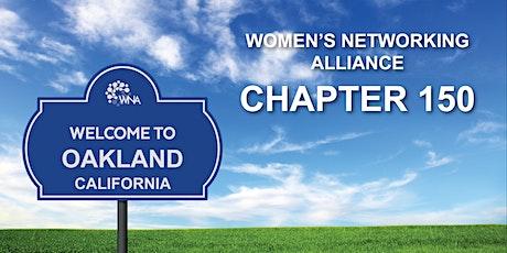 Women's Networking Alliance Ch. 150 Meeting (Oakland, CA) tickets