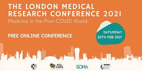The London Medical Research Conference 2021 tickets