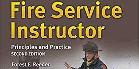 Annual Fire Instructor Development Workshop with Fire Chief Forest Reeder tickets