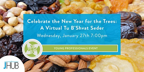 Celebrate the New Year for the Trees: A Virtual Tu B'Shvat Seder tickets