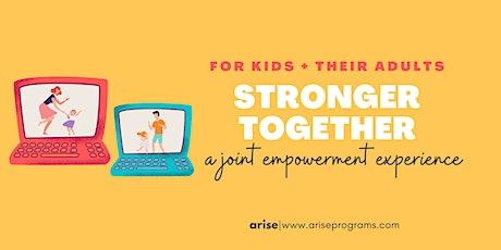Stronger Together: Self Defense For Kids and their Adults (PRIMARY) tickets