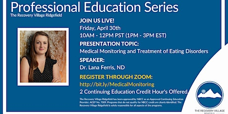Professional Education Series: Medical Monitoring of Eating Disorders tickets