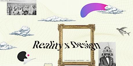 Reality xDesign @ Harvard tickets