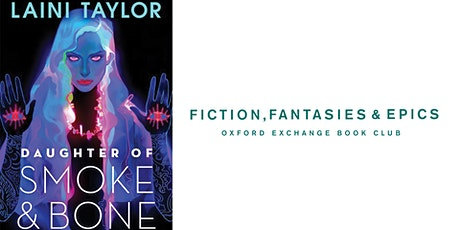 Fiction, Fantasies, & Epics Book Club | Daughter of Smoke and Bone tickets