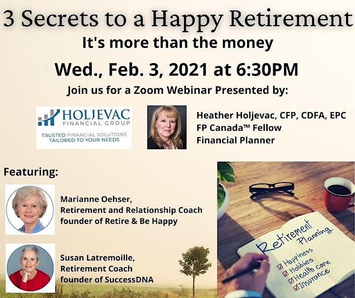 3 Secrets to a Happy Retirement - It's more than the money - ONLINE WEBINAR image