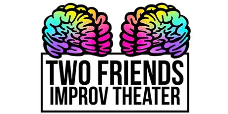 Two Friends Improv Theater - Improv Forms Class tickets