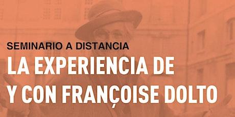 La experiencia de y con Françoise Dolto: una psicoanalista en acción boletos
