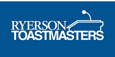 Ryerson x Celestica Toastmasters Club Contest tickets