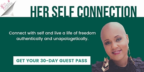 Her Self Connection - Cheron Griffin (Get a  30-Day Guest Pass!) tickets