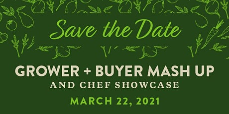 Grower + Buyer Mash Up tickets